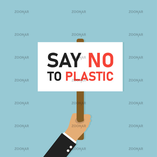 Hand holding placard. Illustration protest with say no plastic banner or board on blue background.