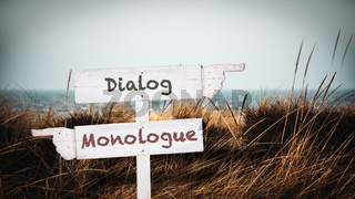 Street Sign to Dialog versus Monologue