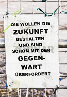 poster mit der aufschrift: 'die wollen die zukunft gestalten ...'