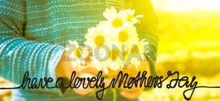 Child, Bouquet Of Daisy Flower, Calligraphy Have A Lovely Mothers Day