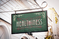 Street Sign to Healthiness