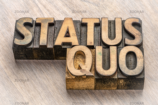 status quo words in wood type