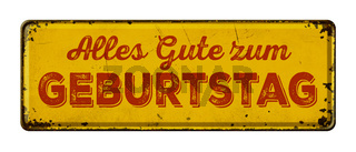 Vintage rusty metal sign - German word for Happy Birthday - Alles Gute zum Geburtstag