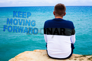 Handwriting text writing Keep Moving Forward. Concept meaning improvement Career encouraging Go ahead be better Sea remember blue beach water sky natural scene landscape message idea.