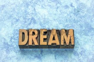 dream word in letterpress wood type