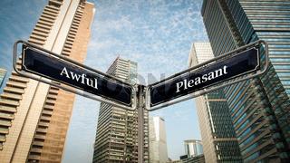 Street Sign Pleasant versus Awful